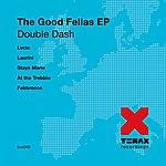 Double Dash The Goodfellas - EP