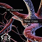 Hd Substance Take Care (Single)