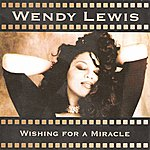 Wendy Lewis Wishing For A Miracle (8-Track Maxi-Single)