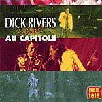 Dick Rivers Dick Rivers En Concert Au Capitole