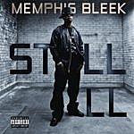 Memphis Bleek Still Ill (Single) (Parental Advisory)