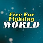 Five For Fighting World (2-Track Single)