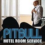 Pitbull Hotel Room Service (Single)