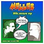 Meller 8th Sense Ep Feat. Villa Violet