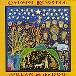 Calvin Russell Dream Of The Dog