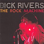 Dick Rivers The Rock Machine