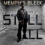 Memphis Bleek Still Ill (Single)