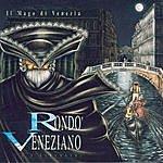 Rondó Veneziano Il Mago Di Venezia