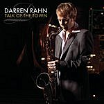 Darren Rahn Talk Of The Town