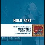 MercyMe Hold Fast- The Original Accompaniment Track As Performed By Mercyme