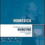 MercyMe Homesick - The Original Accompaniment Track As Performed By MercyMe