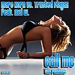 Marc Korn Call Me (The Remixes)