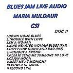 Maria Muldaur Blues Jam Live Audio: Maria Muldaur