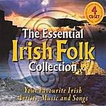 Unknown The Essential Irish Folk Collection