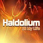 Haldolium All My Life