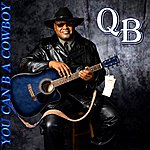QB You Can Be A Cowboy - Ep