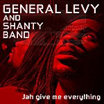 General Levy Jah Give Me Everything
