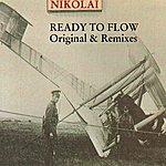 Nikolai Ready To Flow
