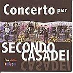 Raoul Casadei Concerti Per Secondo Casadei