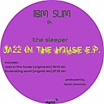 Sleeper Jazz In The House - Ep