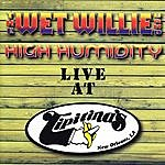 Wet Willie High Humidty