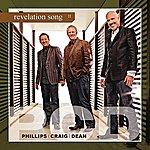 Phillips, Craig & Dean Revelation Song (Single)