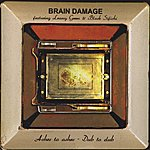 Brain Damage Ashes To Ashes - Dub To Dub