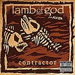 Lamb Of God Contractor (Single)
