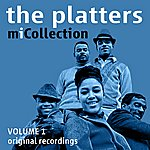 The Platters Mi Collection - Volume 1 (Digitally Remastered)