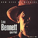 Lou Bennett Now Hear My Meaning