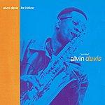 Alvin Davis Let It Blow