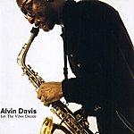Alvin Davis Let The Vibes Decide