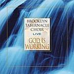 The Brooklyn Tabernacle Choir God Is Working