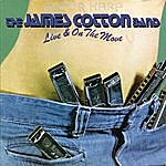 James Cotton Live & On The Move
