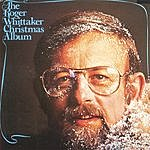Roger Whittaker The Roger Whittaker Christmas Album