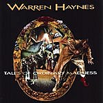 Warren Haynes Tales Of Ordinary Madness