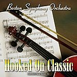 Boston Symphony Orchestra Hooked On Classic