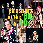 Cover Art: Smash Hits Of The '80s & '90s (Re-Recorded / Remastered Versions)