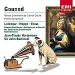 Jean-Claude Hartemann Gounod: Messe Solennelle/Petite Symphonie