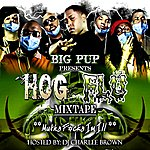 Big Pup Hog Flu (Hosted By DJ Charlee Brown)