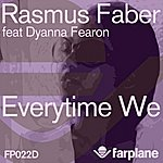 Rasmus Faber Everytime We (Incl. Suneil S And Dorohov Remixes) (6-Track Maxi-Single)