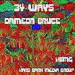 Dameon Bruce 34 Ways