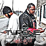 Tyrone Me And You (Feat. Young Maine)