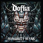 Dofka Humanity Bleak