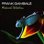 Frank Gambale Natural Selection