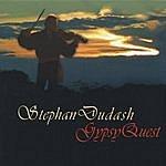 Stephan Dudash Gypsy Quest