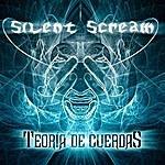 Silent Scream Teoría De Cuerdas