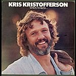 Kris Kristofferson Who's To Bless And Who's To Blame