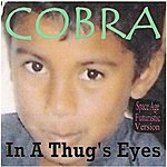 Cobra In A Thug's Eyes(Space Age Futuristic Version)
