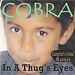 Cobra In A Thug's Eyes(Gangster's Grind Remix)